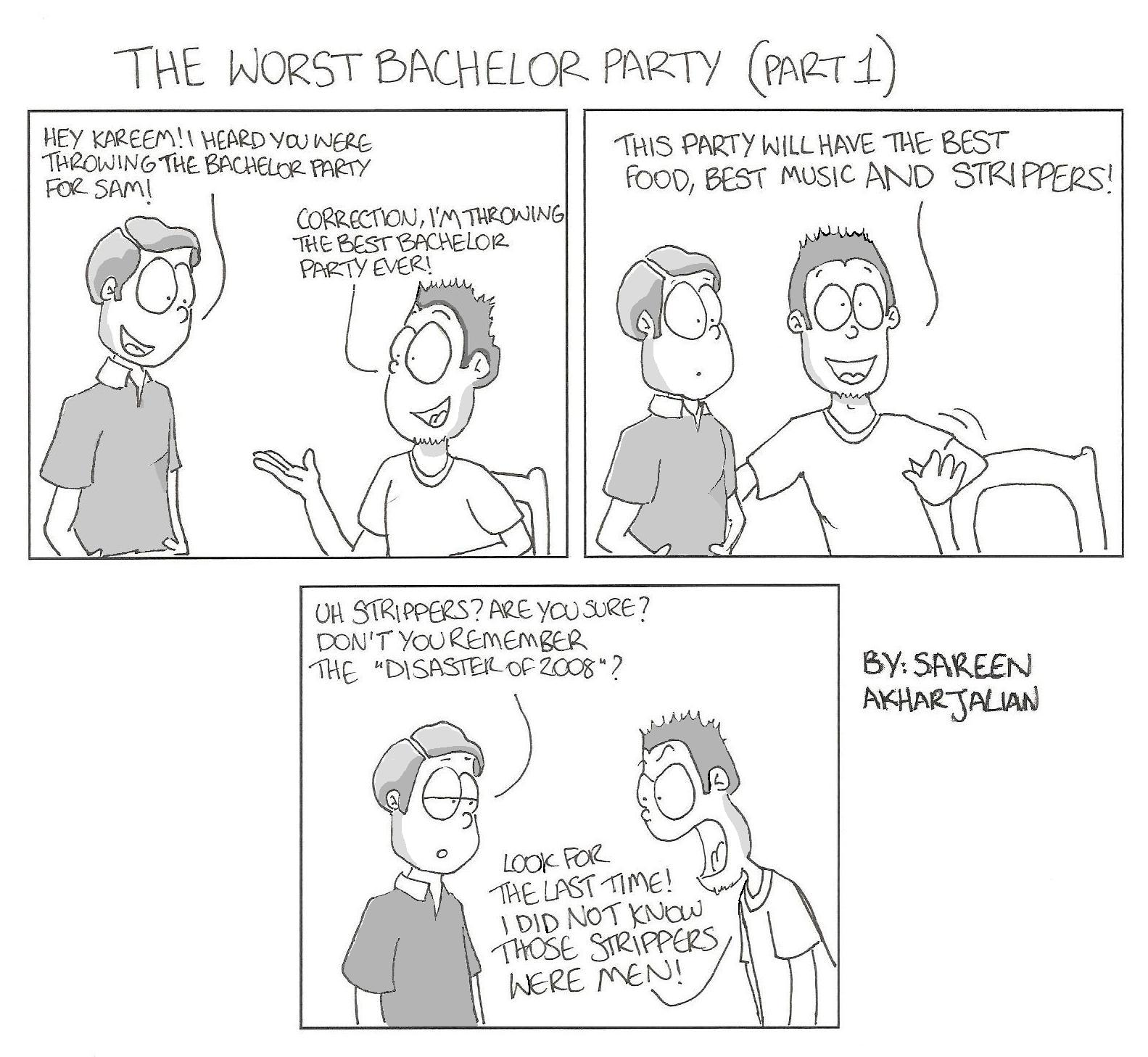 THE WORST BACHELOR PARTY (Part 1)