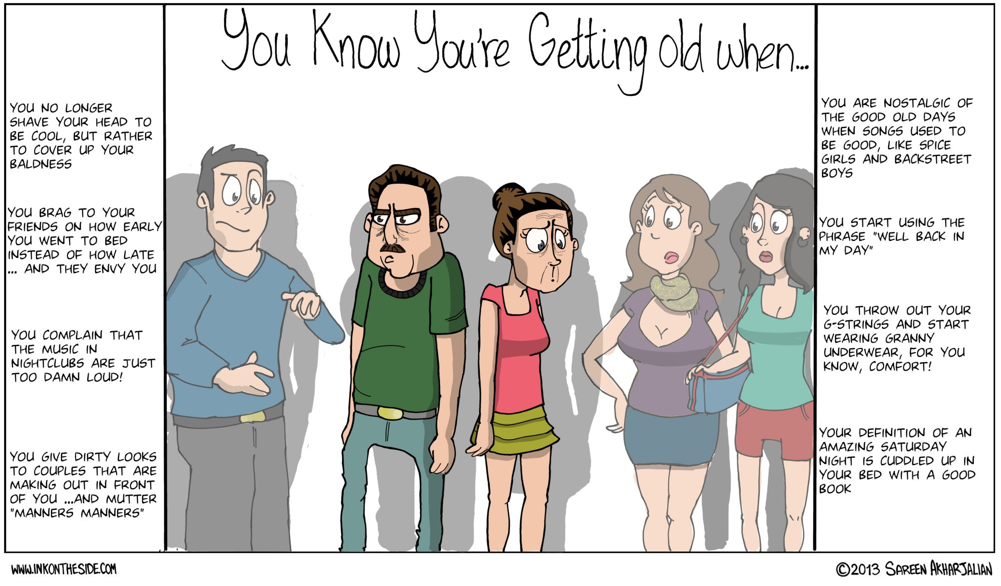 You KNOW you're getting old when…